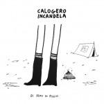 DI DEMO IN PEGGIO, Calogero Incandela