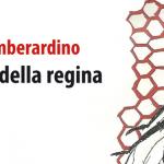 LA MARCATURA DELLA REGINA, Giovanni Di Giamberardino