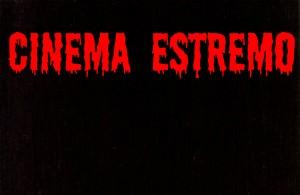 """In collaborazione con """"Cinema Estremo"""""""