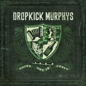 DropkickMurphysGoingOutInStyle